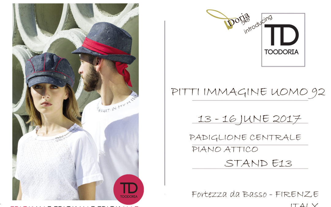 Doria 1905 introduce: TOODORIA HAT-TRICK at PITTI 92