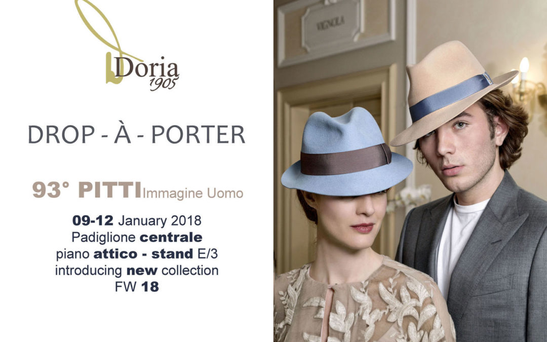 Discover DROP-À–PORTER, the new FW18 DORIA1905 collection: PITTI IMMAGINE UOMO 93, Padiglione Centrale – Piano attico – Stand E/3  –  9-12 JANUARY 2017
