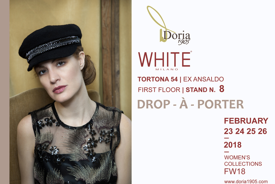 The new FW18 DORIA1905 collection at : WHITE Milano – FEBRUARY 23 24 25 26 – TORTONA